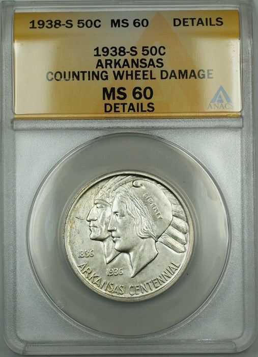 1938-S Arkansas Silver 50c Commem Coin ANACS MS-60 Det Counting Wheel Damage DGH