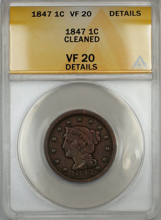 1847 Braided Hair Large Cent 1c Coin ANACS VF-20 Details Cleaned