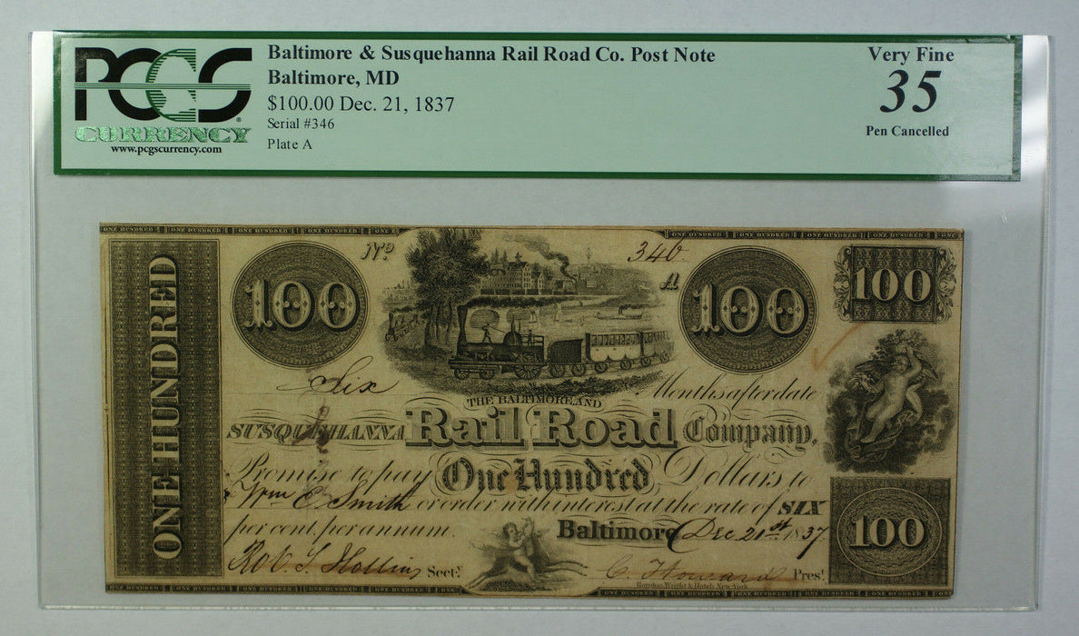 Dec 21 1837 $100 Obsolete Currency Baltimore Susquehanna Rail Road Co PCGS VF-35