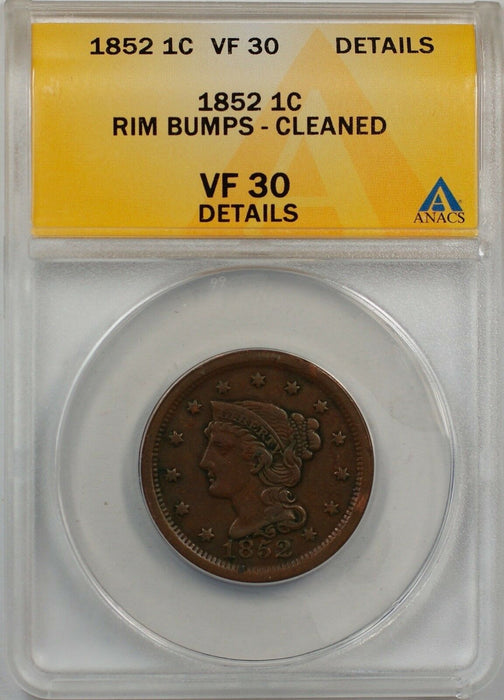 1852 Large Cent 1c Coin ANACS VF 30 Details Rim Bumps-Cleaned