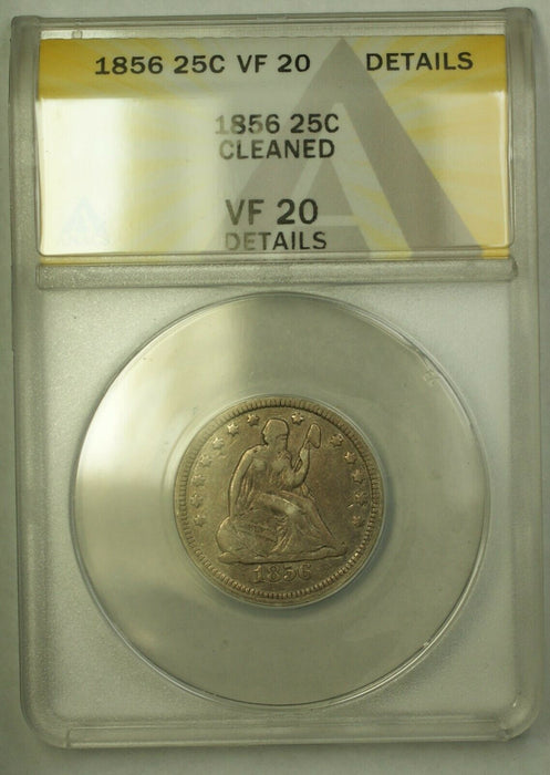 1856 Seated Liberty Quarter ANACS VF-20 Details Cleaned