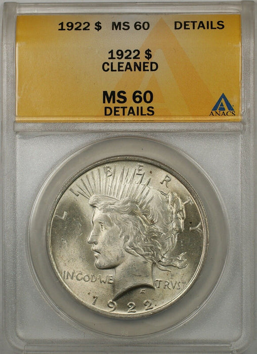 1922 $1 Peace Silver Dollar Coin ANACS MS-60 Details Cleaned (Better Coin) (8A)