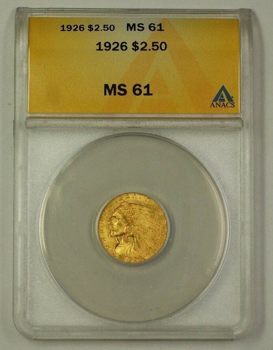 1926 US Quarter Eagle Gold Coin $2.50 Face ANACS MS-61 Brilliant Uncirculated