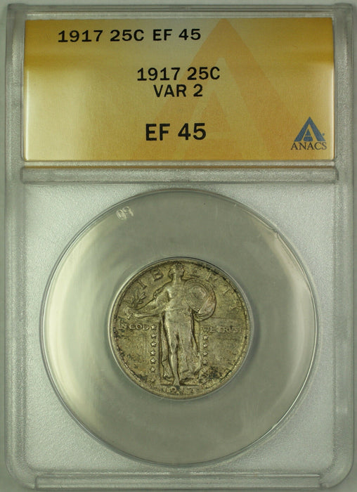 1917 Silver Standing Liberty Quarter 25c Coin ANACS EF 45 Variety 2