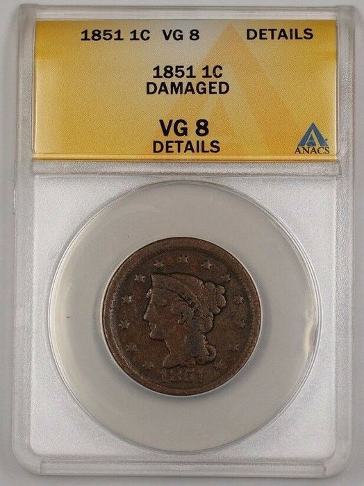 1851 US Braided Hair Large Cent Coin ANACS VG-8 Details Damaged