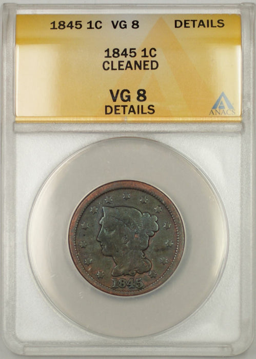 1845 Braided Hair Large Cent 1C Coin - Condition Is: ANACS VG 8 Details Cleaned!