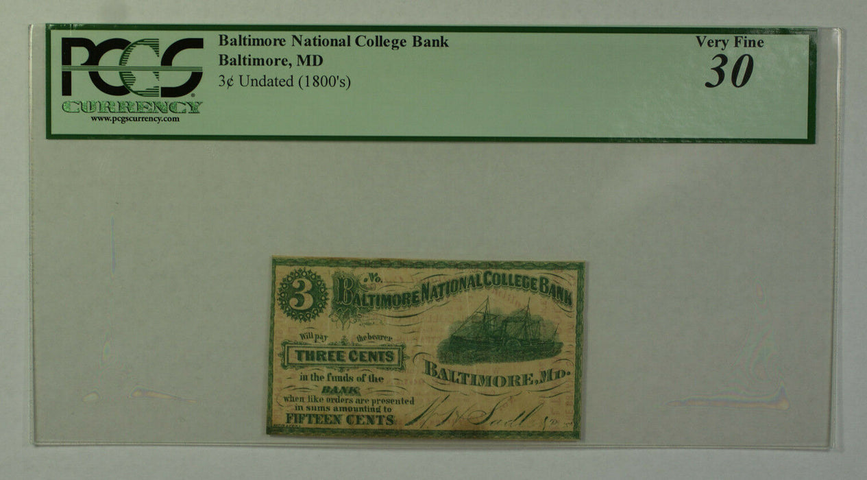 1800's 3c Cent Obsolete Currency Baltimore National College Bank MD PCGS VF-30