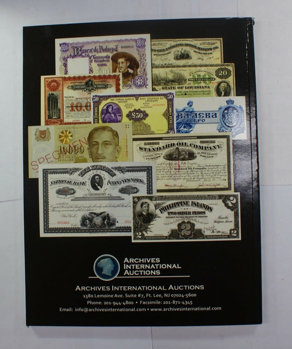 4/16/13 Rare US & World Banknotes Part XIV Archives INTL Auction Catalog A237