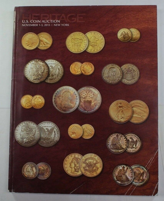 November 1-3 2013 New York U.S. Coin Auction Heritage Catalog (A179)