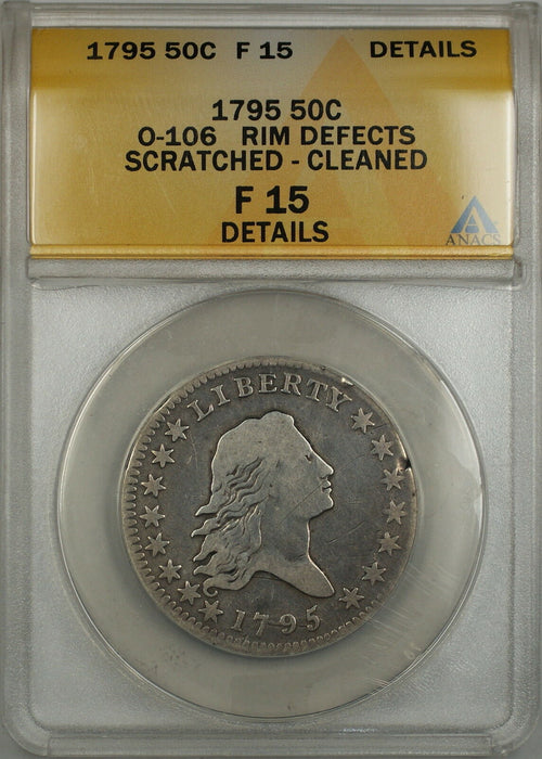 1795 Flowing Hair Silver Half 50c Coin O-106 *Quite Scarce* ANACS F-15 Details