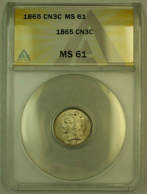 1865 3 Cent Nickel 3CN ANACS MS-61 Strong Clashed Dies