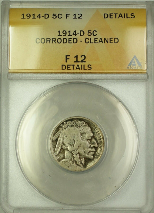 1914-D Buffalo Nickel 5c Coin ANACS F-12 Details Cleaned Corroded (A)