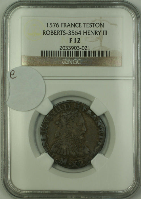 1576 France Silver Teston Coin Henry III Roberts-3564 NGC F-12 AKR