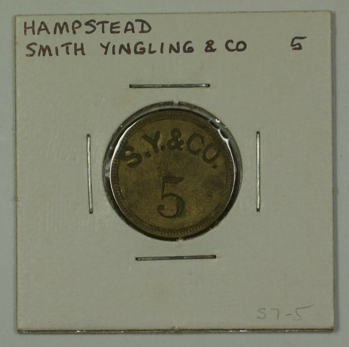 Early 20th Century 5c Trade Token Smith Yingling & CO Hampstead MD S-S7-5