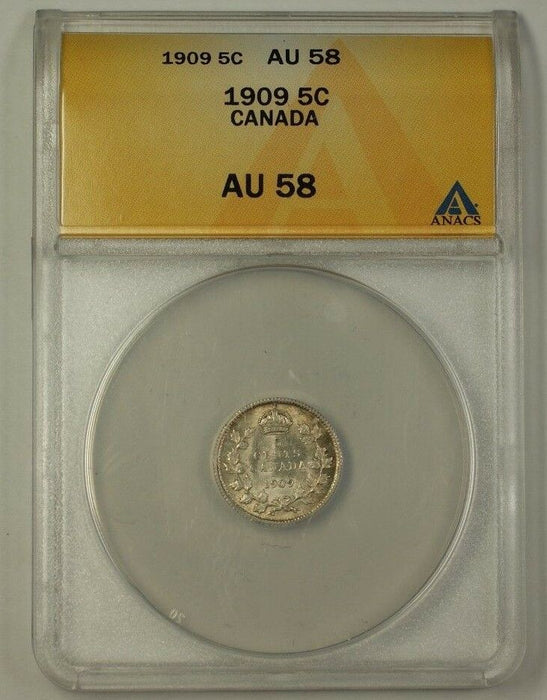 1909 Canada Five Cent 5C Silver Coin ANACS AU-58