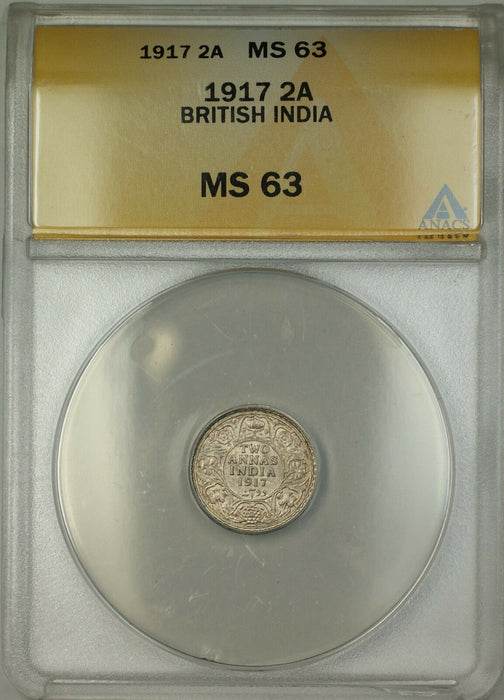1917 British India 2A Two Annas Silver Coin ANACS MS-63