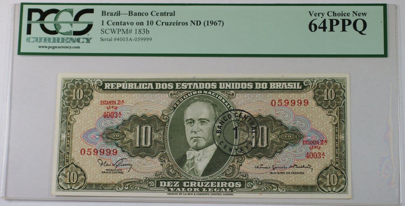 (1967) Brazil 1 Centavo on 10 Cruzeiros Note SCWPM# 183b PCGS 64 PPQ Very Ch New