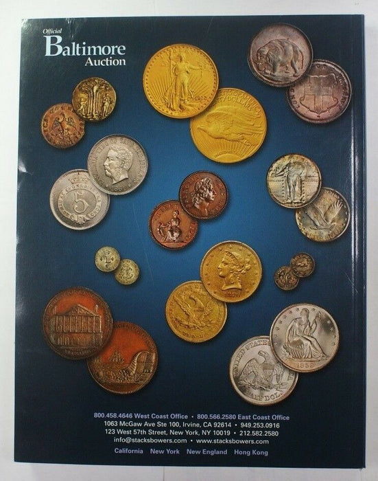 March 13-15 2013 Baltimore U.S. Coin Auction Stack's & Bowers Catalog A204