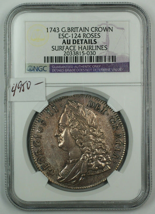 1743 Great Britain Silver Crown ESC-124 Roses NGC AU Details Surf. Hairlines AKR