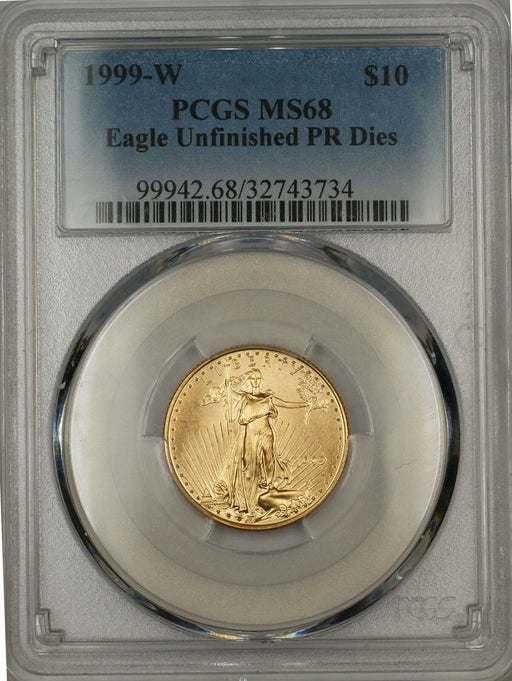 1999-W Emergancy Issue $10 American Gold Eagle Coin PCGS MS-68 Unfinished PR Die