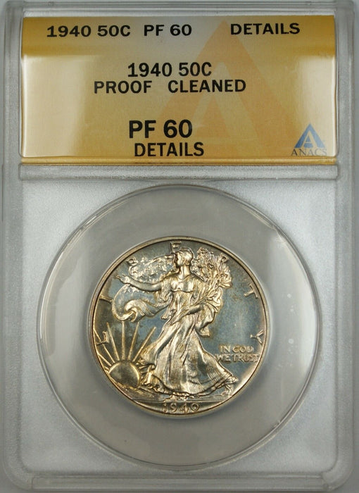 1940 Walking Liberty Silver Half Dollar ANACS PF-60 Details Clnd (Better Coin)