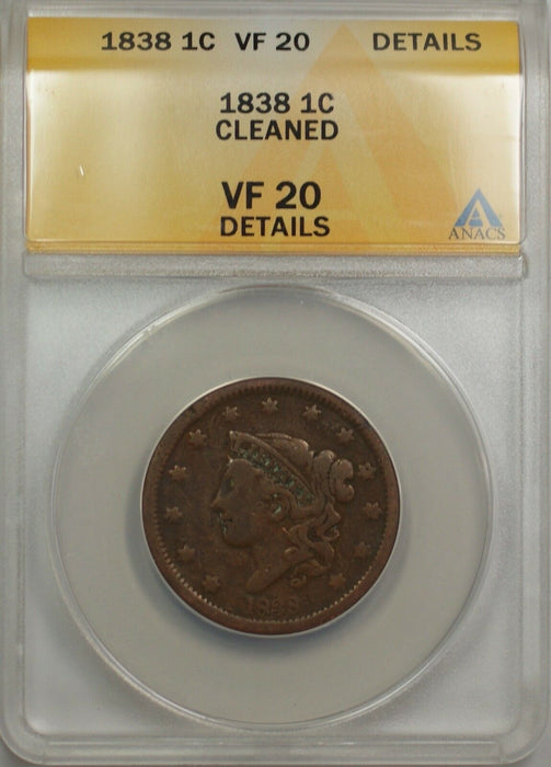 1838 Large Cent 1C Coin ANACS VF 20 Details Cleaned (B)