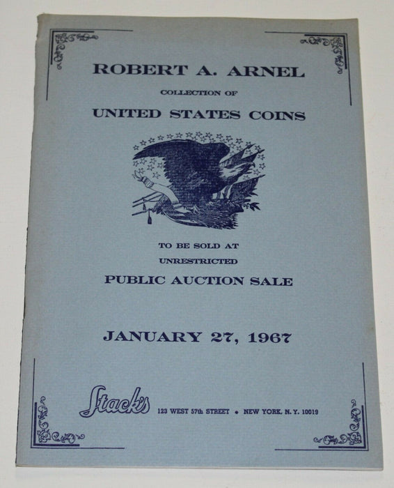 Stacks Auction Catalog Robert A. Arnel January 27 1967 WW17NN