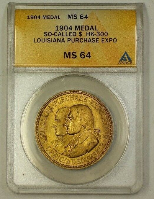 "1904 Louisiana Purchase Exposition Bronze Medal HK-300 ""So-Called $"" ANACS MS-64"