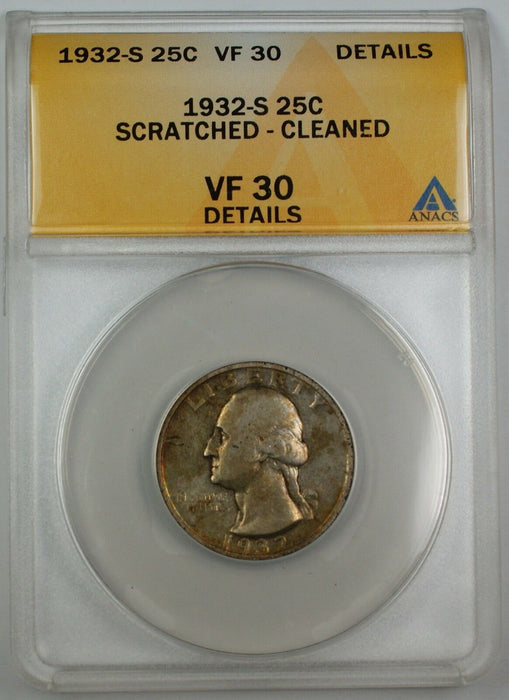 1932-S Silver Washington Quarter, ANACS VF-30, Details, Scratched, Cleaned