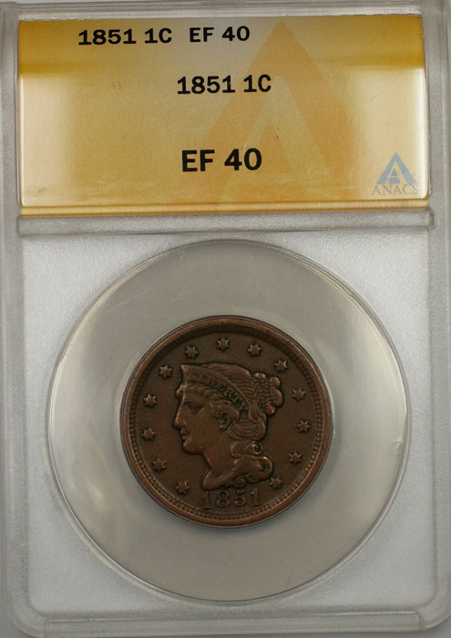 1851 Braided Hair Large Cent 1c Coin ANACS EF-40 (C)