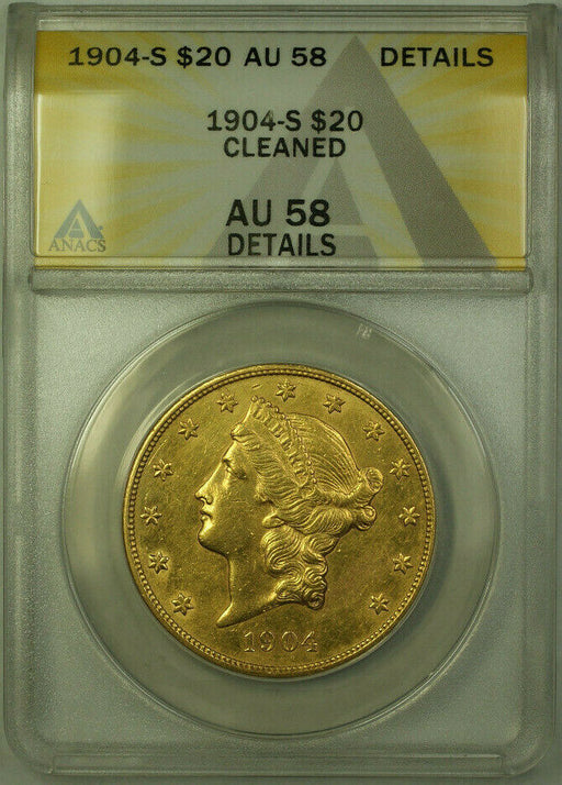 1904-S Liberty $20 Double Eagle Gold Coin ANACS AU-58 Details