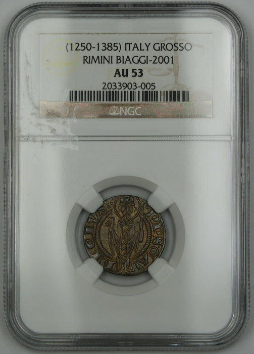 1250-1385 Italy Grosso Silver Coin Rimini Biaggi-2001 NGC AU-53 AKR