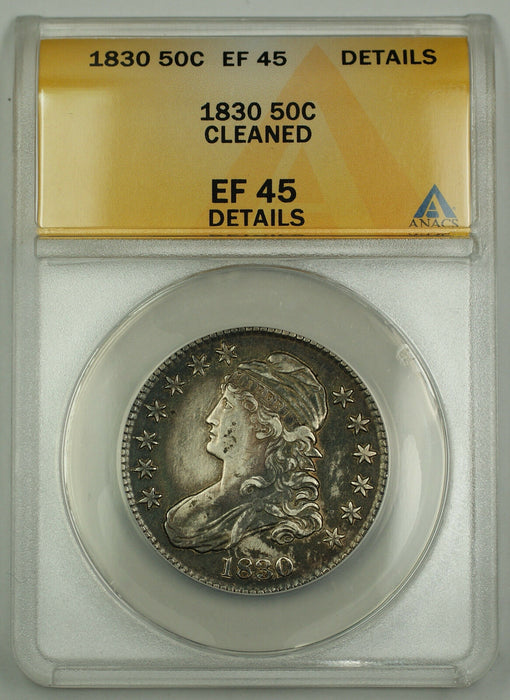 1830 Capped Bust Silver Half Dollar 50c Coin ANACS EF-45 Details - Cleaned