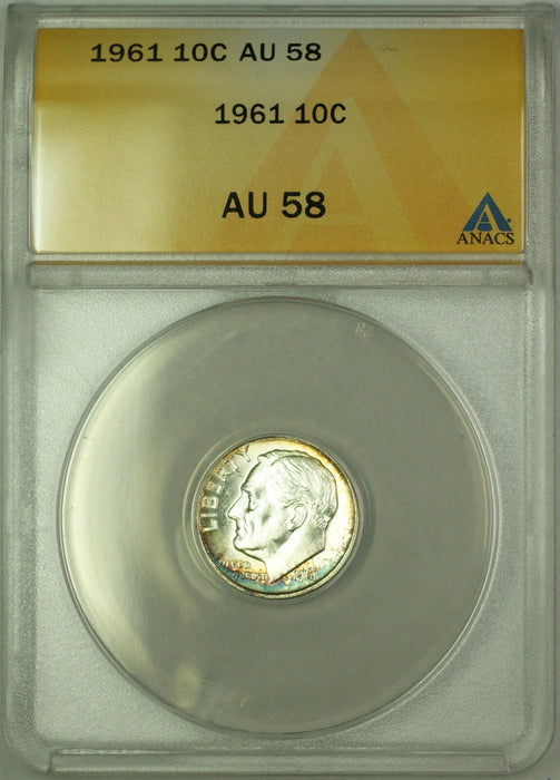 1961 Silver Roosevelt Dime 10c ANACS AU 58 Toned Better Coin