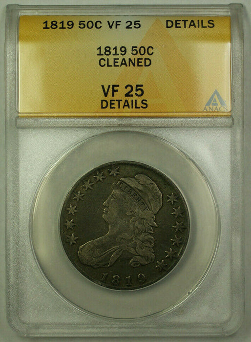 1819 Bust Half Dollar 50c Silver Coin ANACS VF-25 Details
