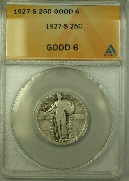 1927-S Standing Liberty Quarter 25c Coin ANACS G-6 (Better Coin) (WW)
