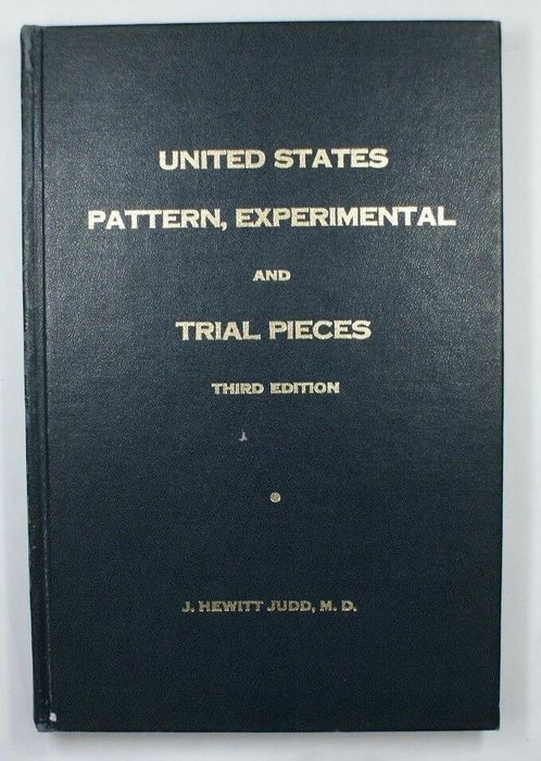United States Pattern Experimental And Trial Pieces Third Edition Judd WM