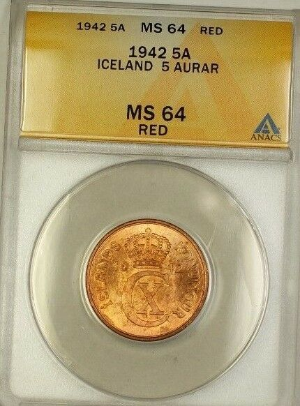 1942 Iceland 5A Five Aurar Copper Coin ANACS MS-64 Red (A)