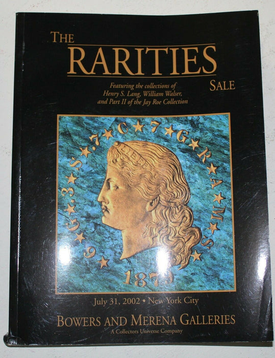 The Rarities Sale July 2002 New York Bowers & Merena Auction Catalog WW4N