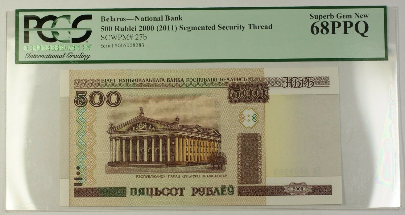2000 (2011) Belarus 500R Note Segmented Security Thread SCWPM# 27b PCGS 68 PPQ