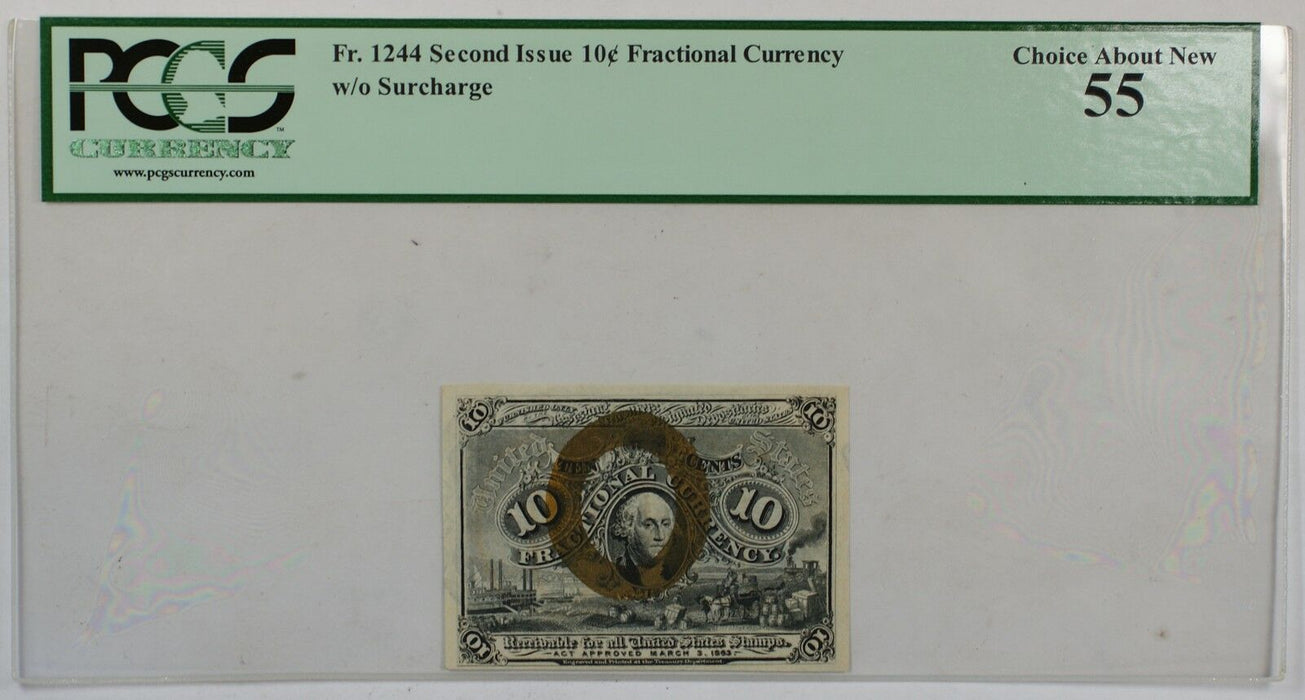 Fr. 1244 Second Issue 10c Fractional Currency PCGS Choice About New 55