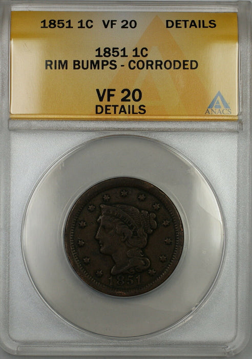 1851 Braided Hair Large Cent 1c Coin ANACS VF-20 Details Corroded-Rim Bumps