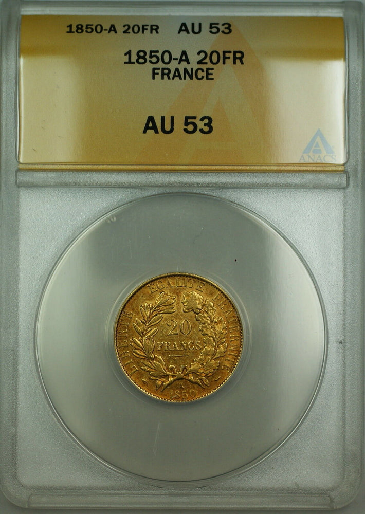 1850-A France 20 Fr Francs Gold Coin ANACS AU-53