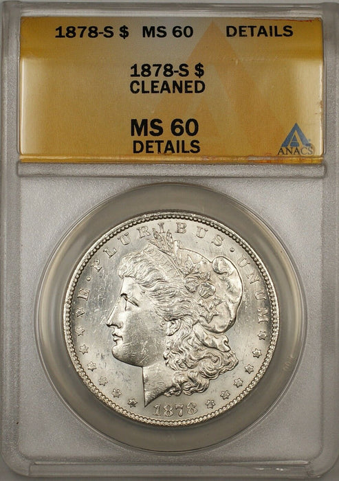 1878-S Morgan Silver Dollar $1 Coin ANACS MS-60 Details Cleaned (5)