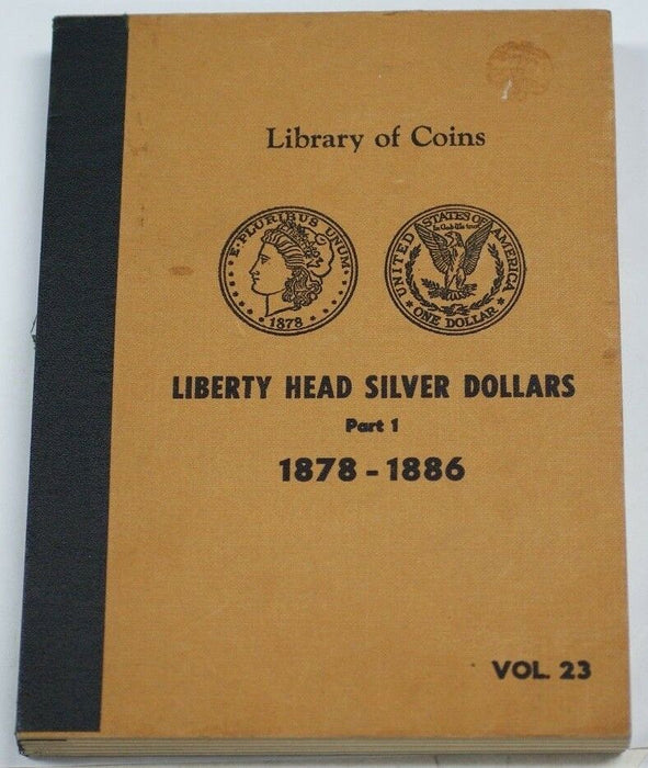 Library of Coins EMPTY Liberty Head (Morgan) Silver Dollars Vol. 23 1878-1886