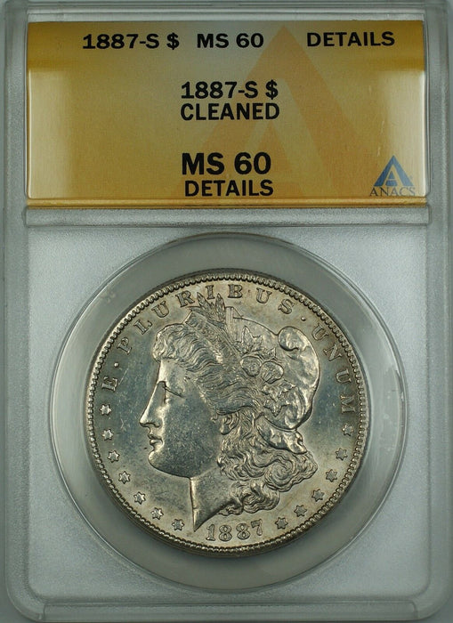 1887-S Morgan Silver Dollar $1 Coin ANACS MS-60 Details Cleaned