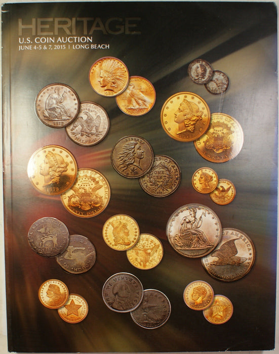 June 4-5 & 7 2015 U.S. Coin Auction Catalog #1221 Heritage (A81)