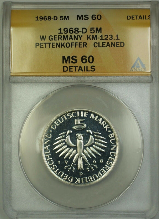 1968-D W. Germany Mark Pettenkoffer ANACS MS-60 Details Clnd (Better Coin Proof)
