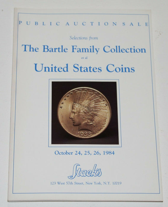 Stacks Auction Coin Catalog Bartle Family October 24-26 1984 WW17GG