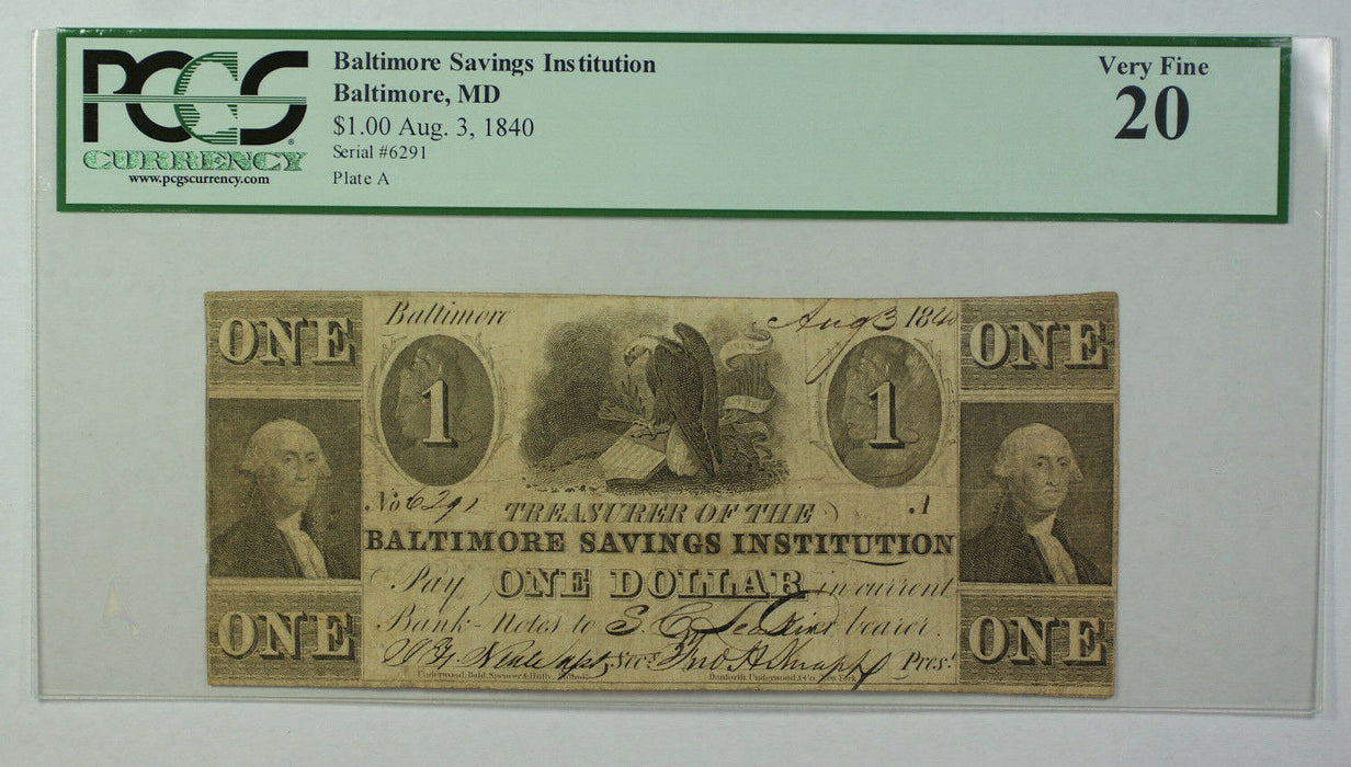 Aug 3 1840 $1 Obsolete Currency Baltimore Savings Institution MD PCGS VF-20
